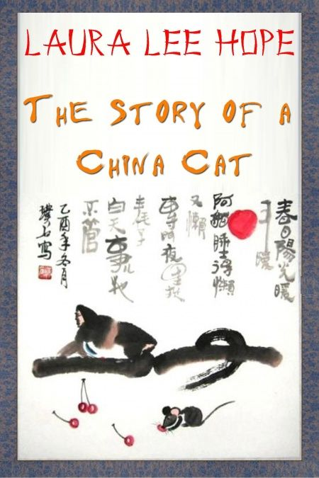 The Story of a China Cat  - обложка