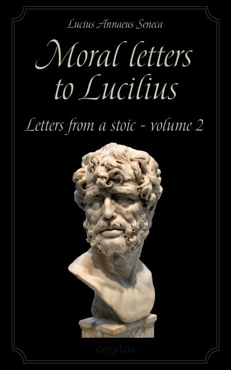 Moral letters to Lucilius. Volume 2.  - обложка