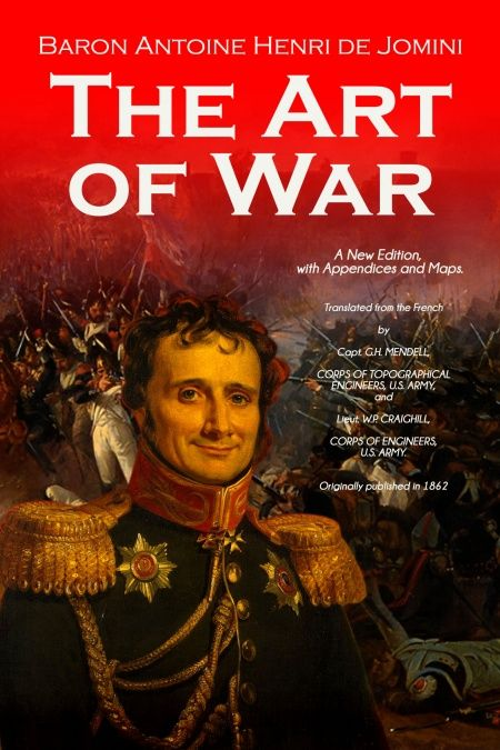 The Art of War. A New Edition, with Appendices and Maps  - обложка