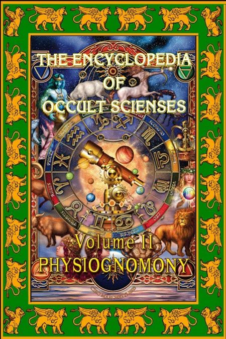 Encyclopedia Of Occult Sciences Vol. II Physiognomony  - обложка