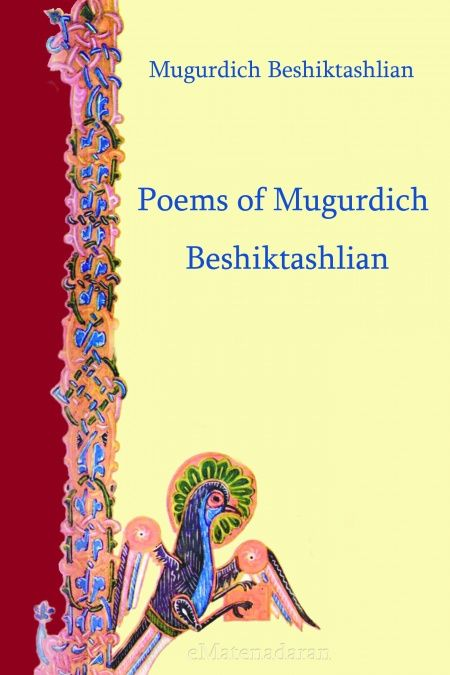 Poems of Mugurdich Beshiktashlian  - обложка