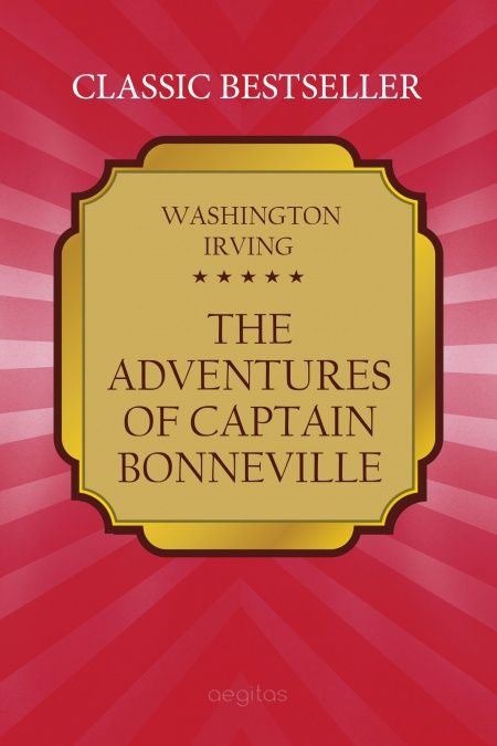 The Adventures of Captain Bonneville  - обложка