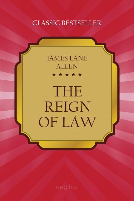 The reign of law. A tale of the Kentucky hemp fields.  - обложка
