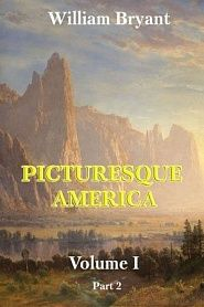 Picturesque America. Volume 1. Part 2 - обложка