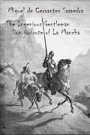 The Ingenious Gentleman Don Quixote of La Mancha - обложка