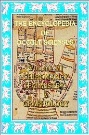 Encyclopedia Of Occult Sciences Vol. III Chiromancy (Palmistry) And Graphology - обложка